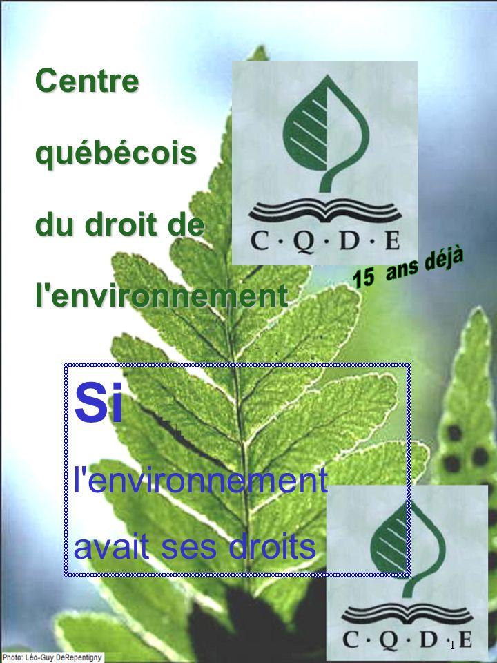 Si l environnement avait ses droits Centre québécois du droit de