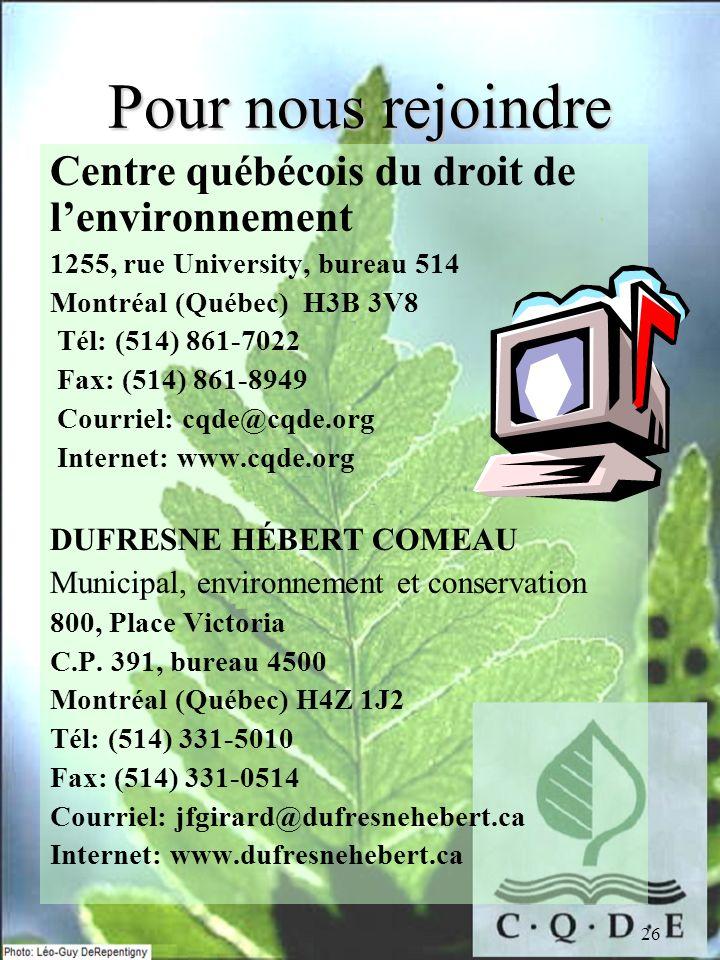 Pour nous rejoindre Centre québécois du droit de l'environnement