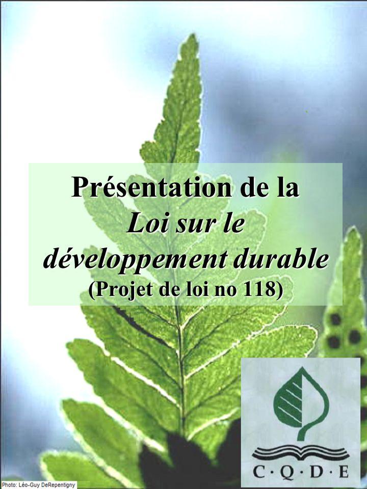 Présentation de la Loi sur le développement durable (Projet de loi no 118)