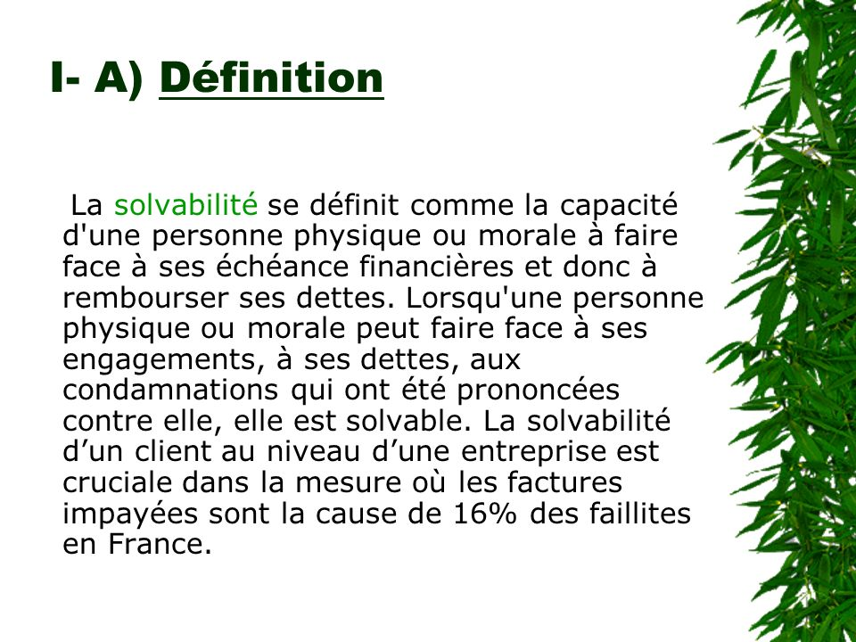 I- A) Définition