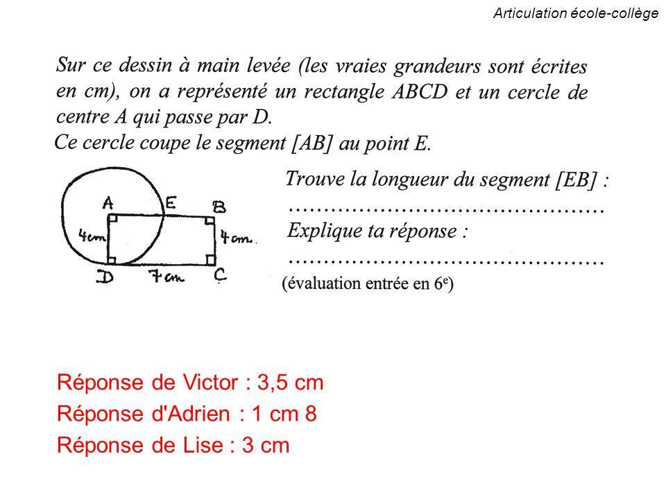 Réponse de Victor : 3,5 cm Réponse d Adrien : 1 cm 8