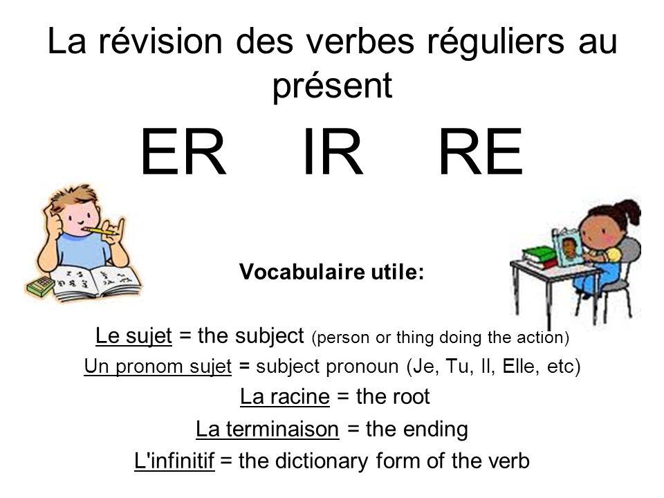 La révision des verbes réguliers au présent
