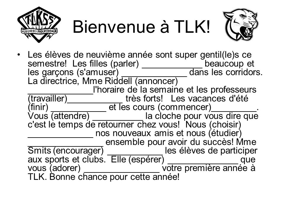 Bienvenue à TLK!