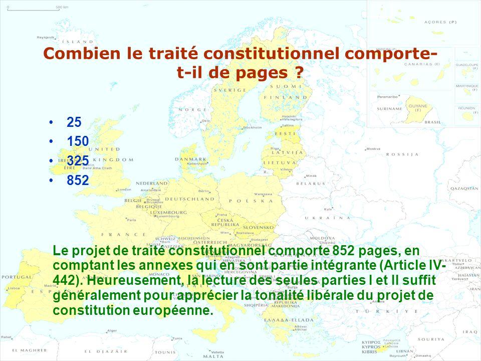 Combien le traité constitutionnel comporte-t-il de pages
