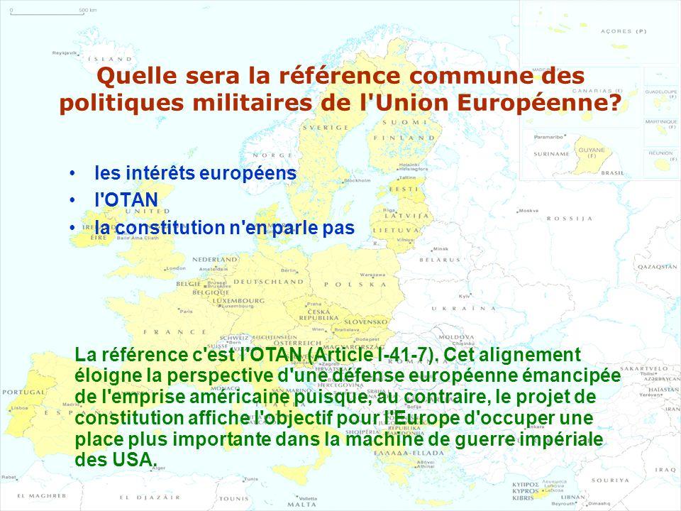 Quelle sera la référence commune des politiques militaires de l Union Européenne