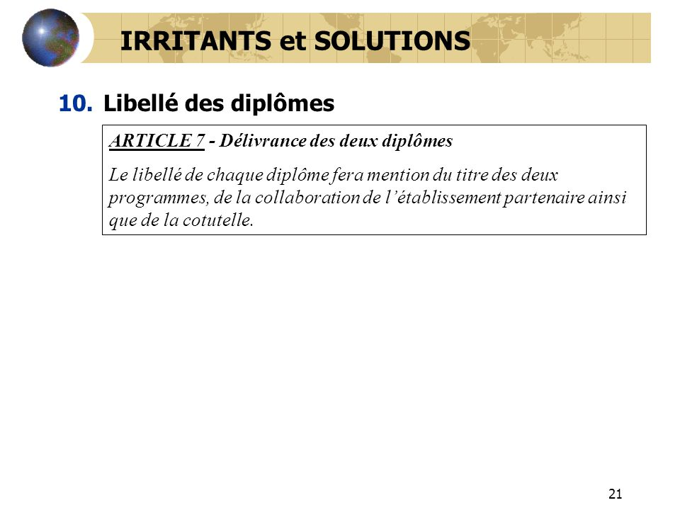 IRRITANTS et SOLUTIONS