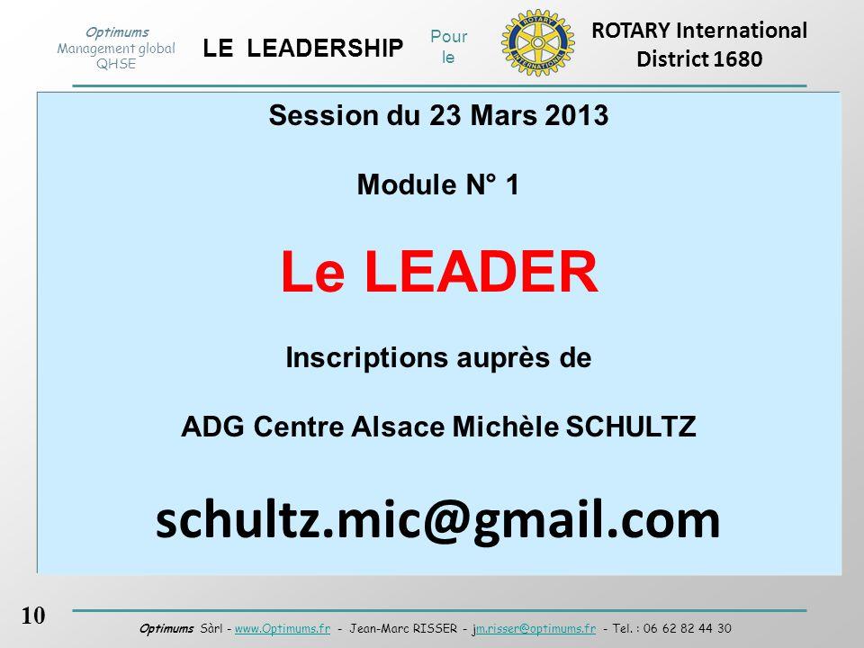 Inscriptions auprès de ADG Centre Alsace Michèle SCHULTZ