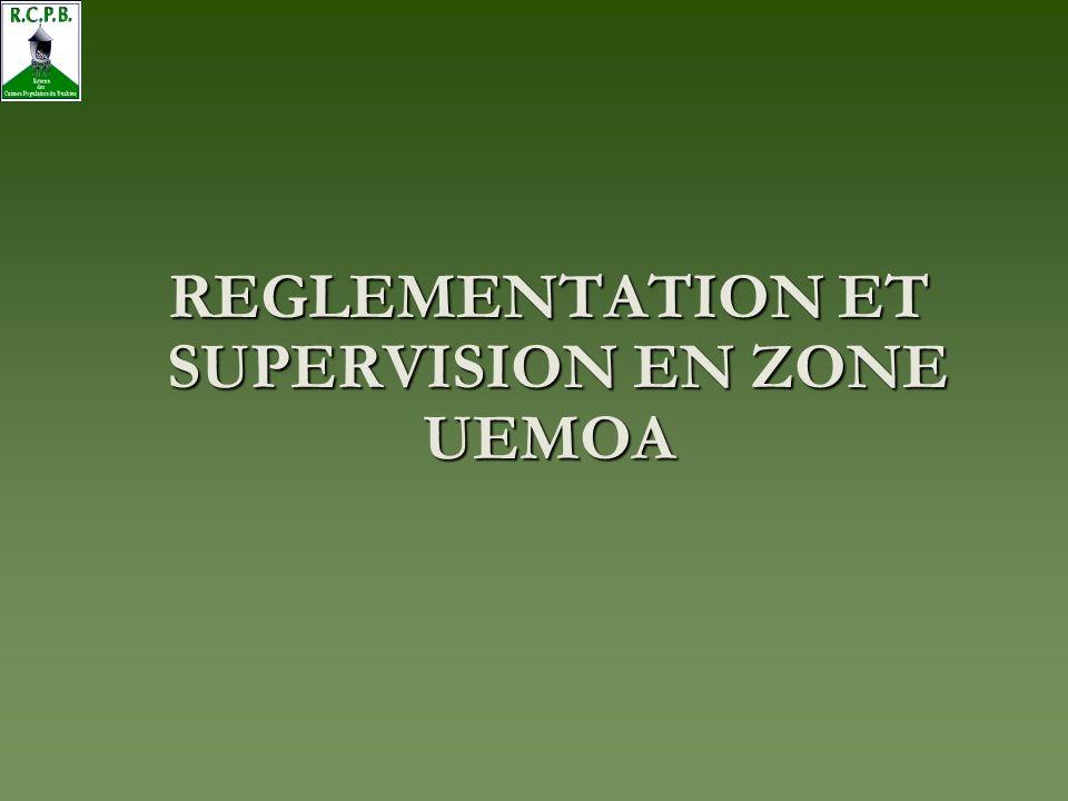 REGLEMENTATION ET SUPERVISION EN ZONE UEMOA