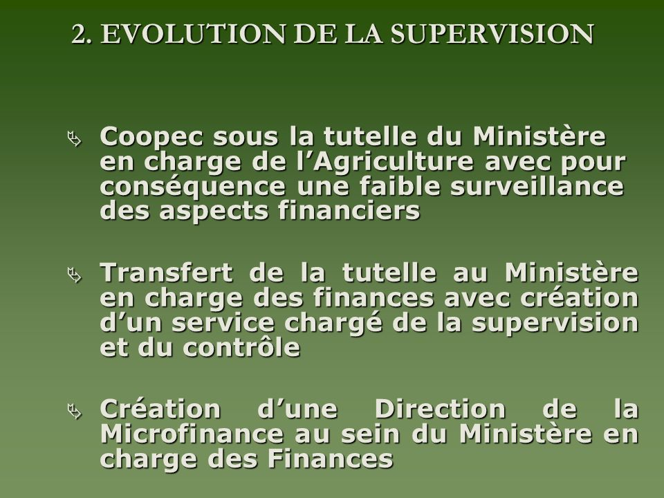 2. EVOLUTION DE LA SUPERVISION