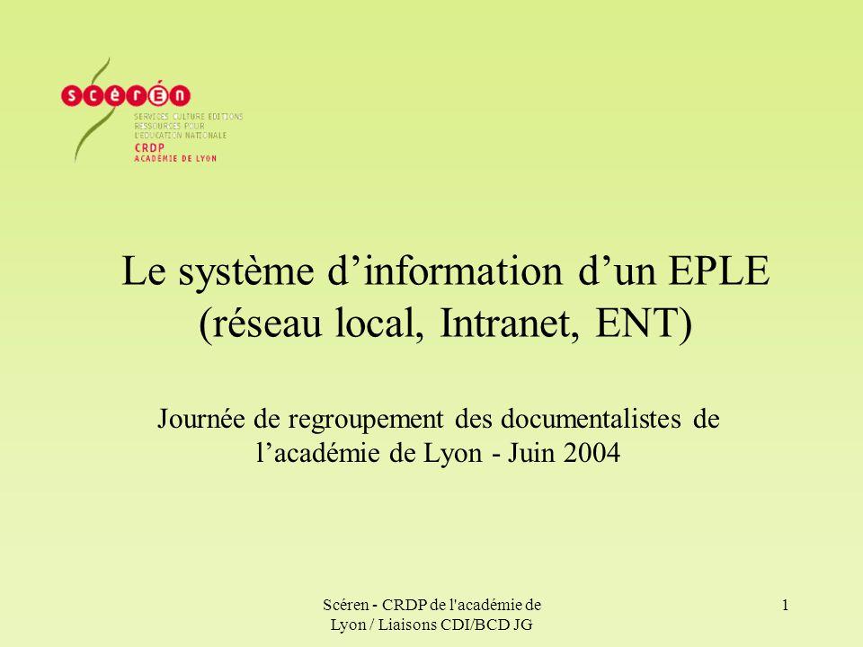 Le système d'information d'un EPLE (réseau local, Intranet, ENT)
