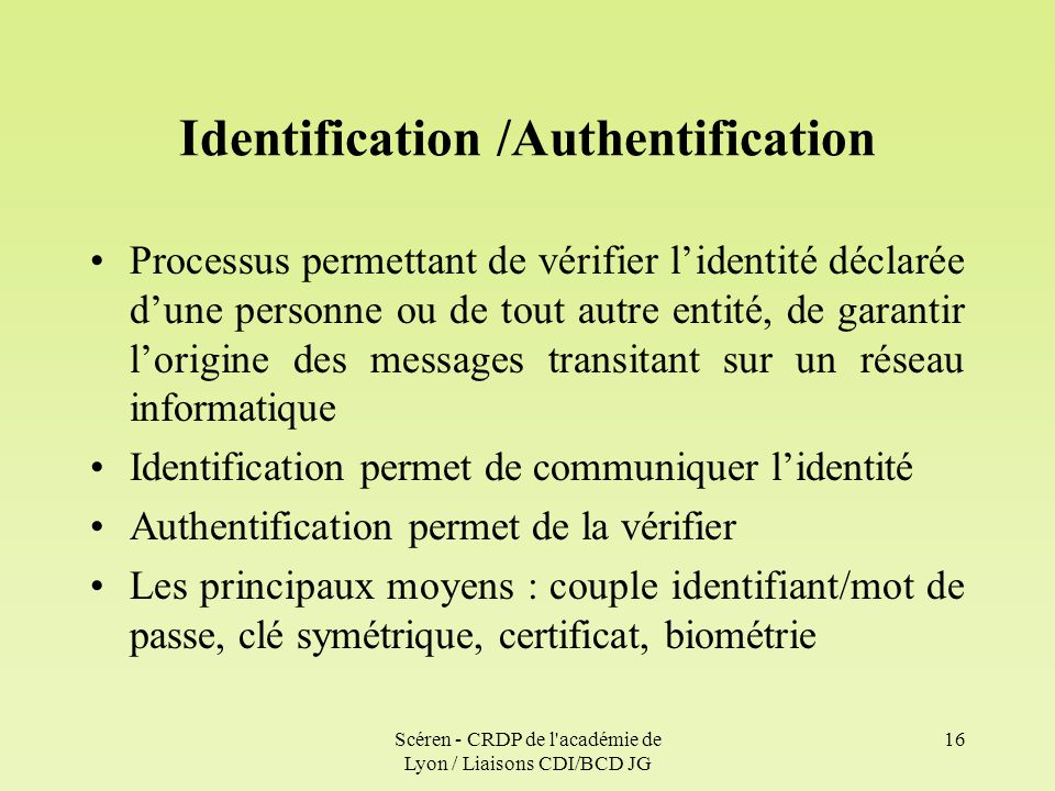 Identification /Authentification