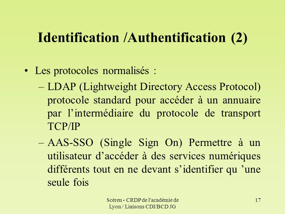 Identification /Authentification (2)