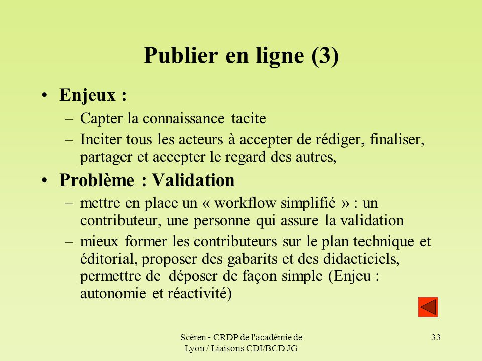 Scéren - CRDP de l académie de Lyon / Liaisons CDI/BCD JG