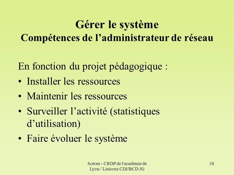 Gérer le système Compétences de l'administrateur de réseau