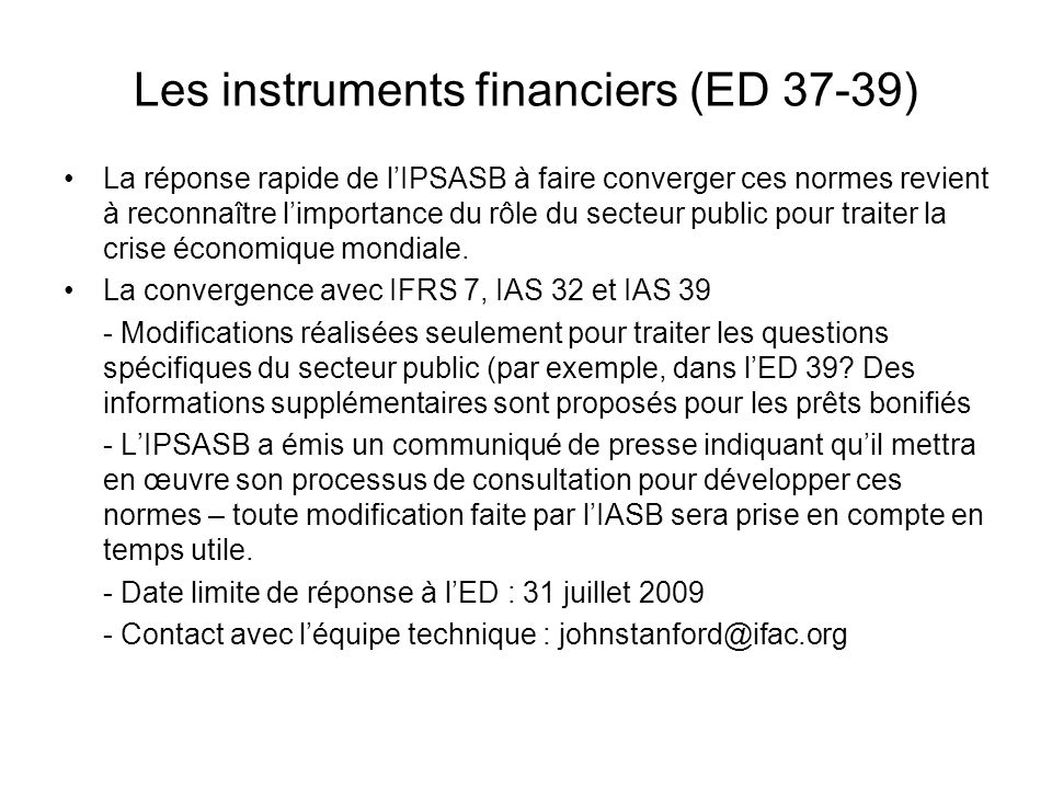 Les instruments financiers (ED 37-39)