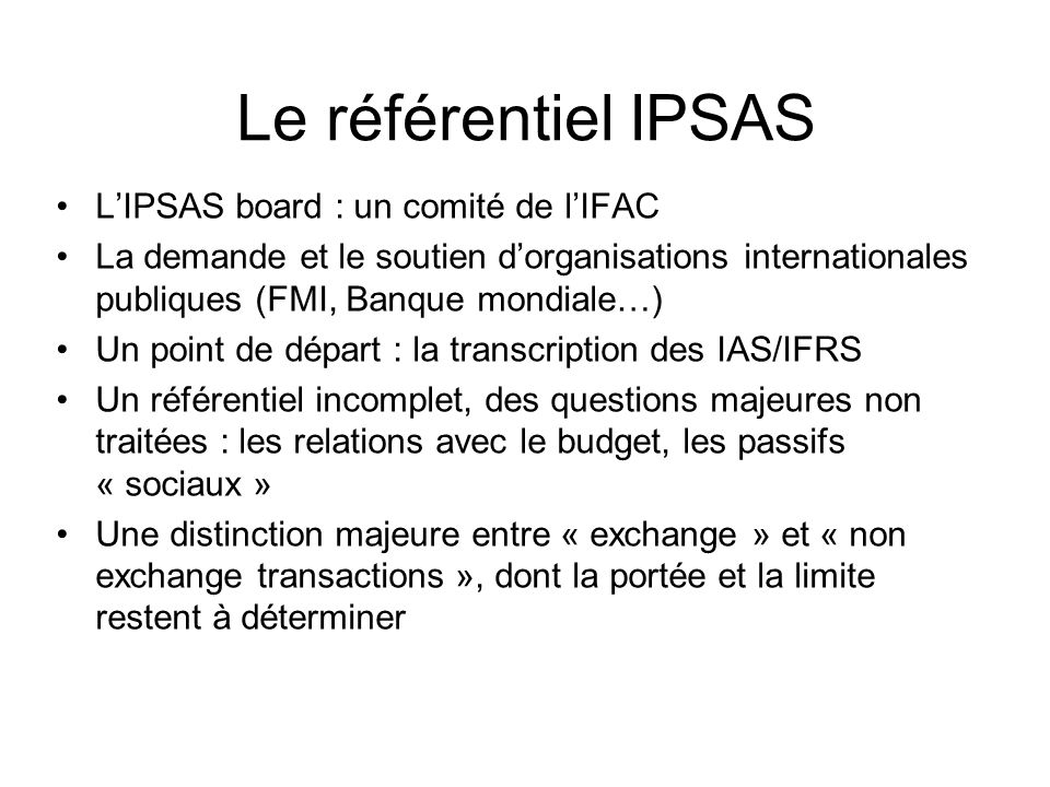 Le référentiel IPSAS L'IPSAS board : un comité de l'IFAC
