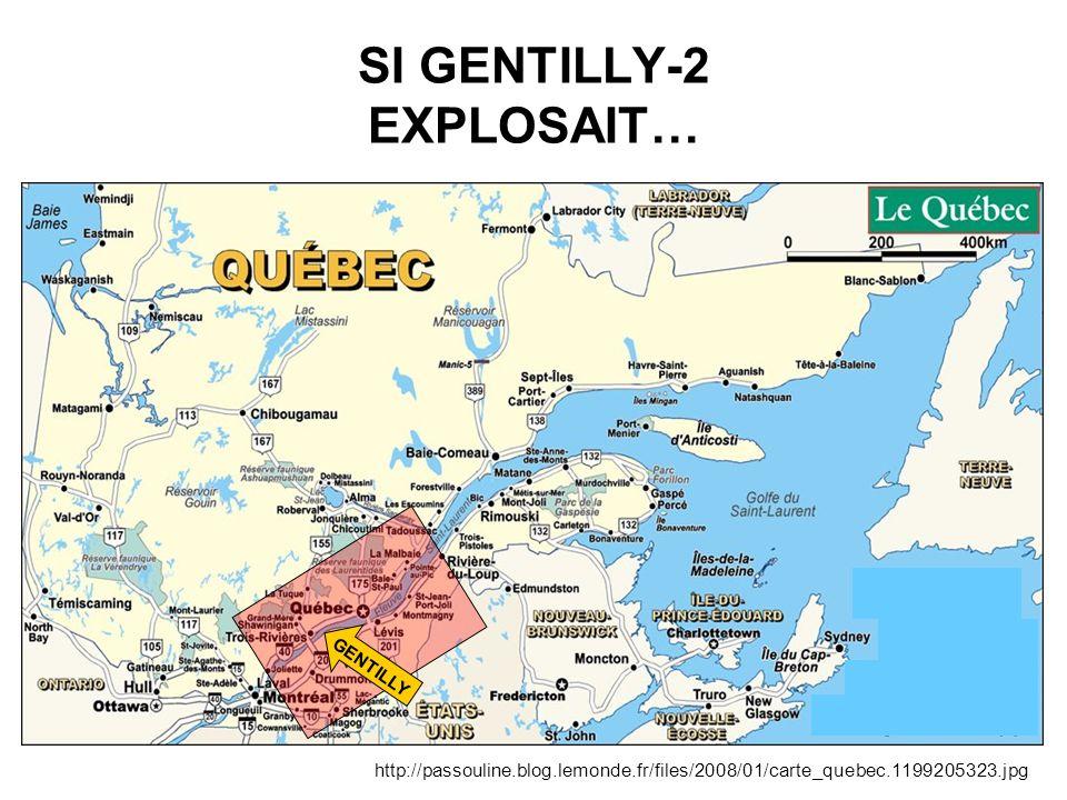 SI GENTILLY-2 EXPLOSAIT…
