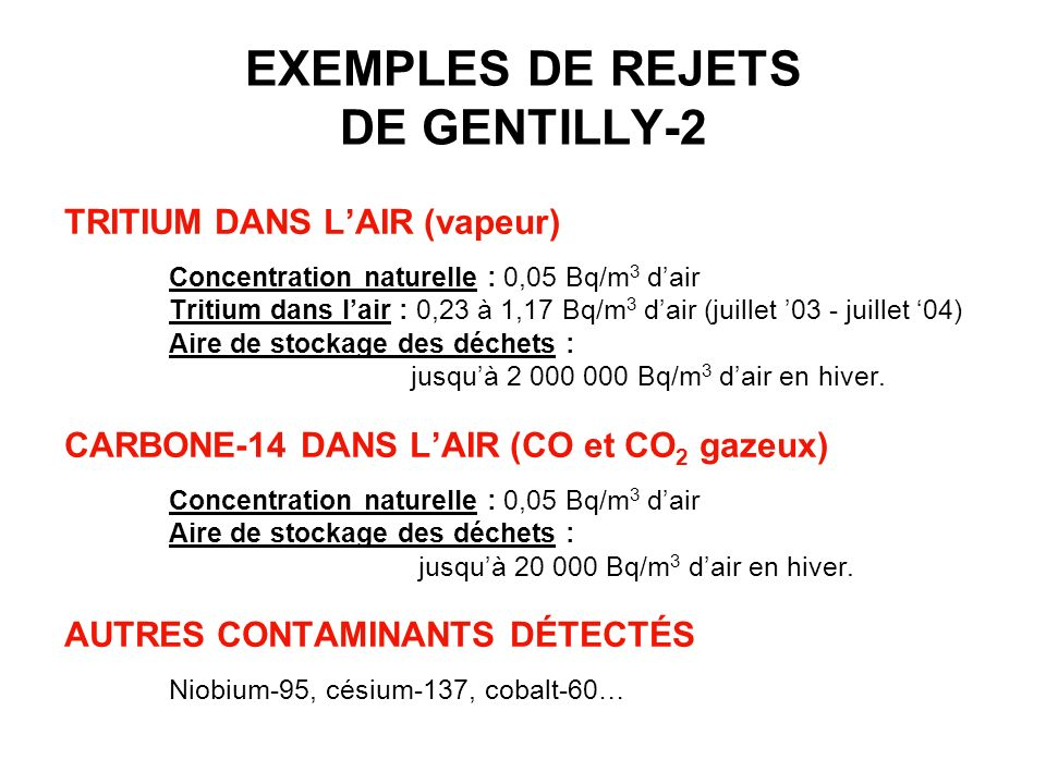 EXEMPLES DE REJETS DE GENTILLY-2
