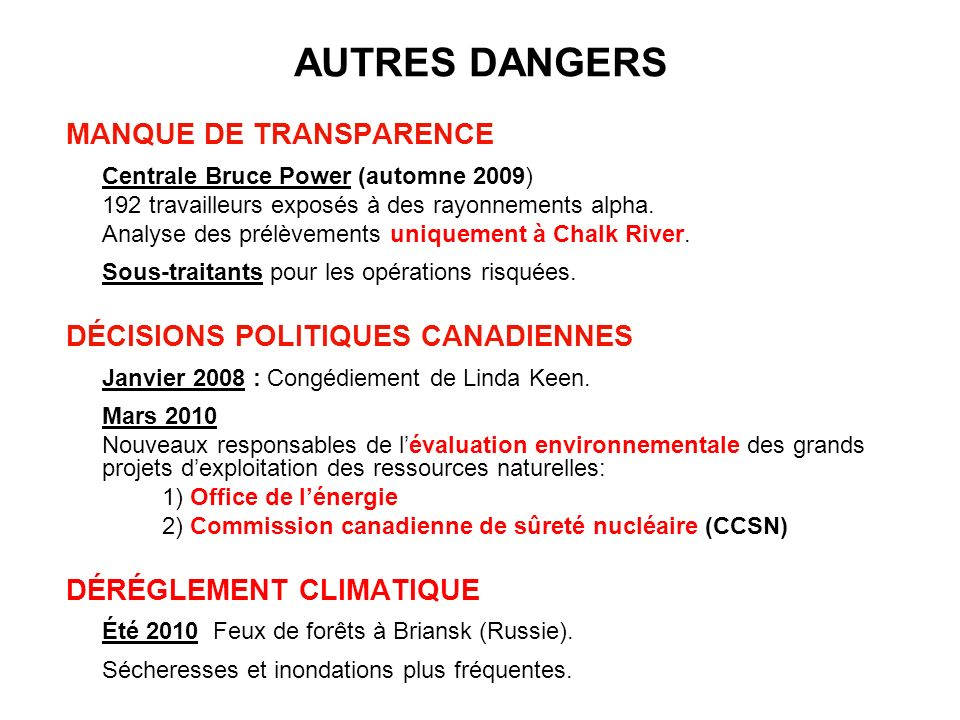 AUTRES DANGERS MANQUE DE TRANSPARENCE DÉCISIONS POLITIQUES CANADIENNES
