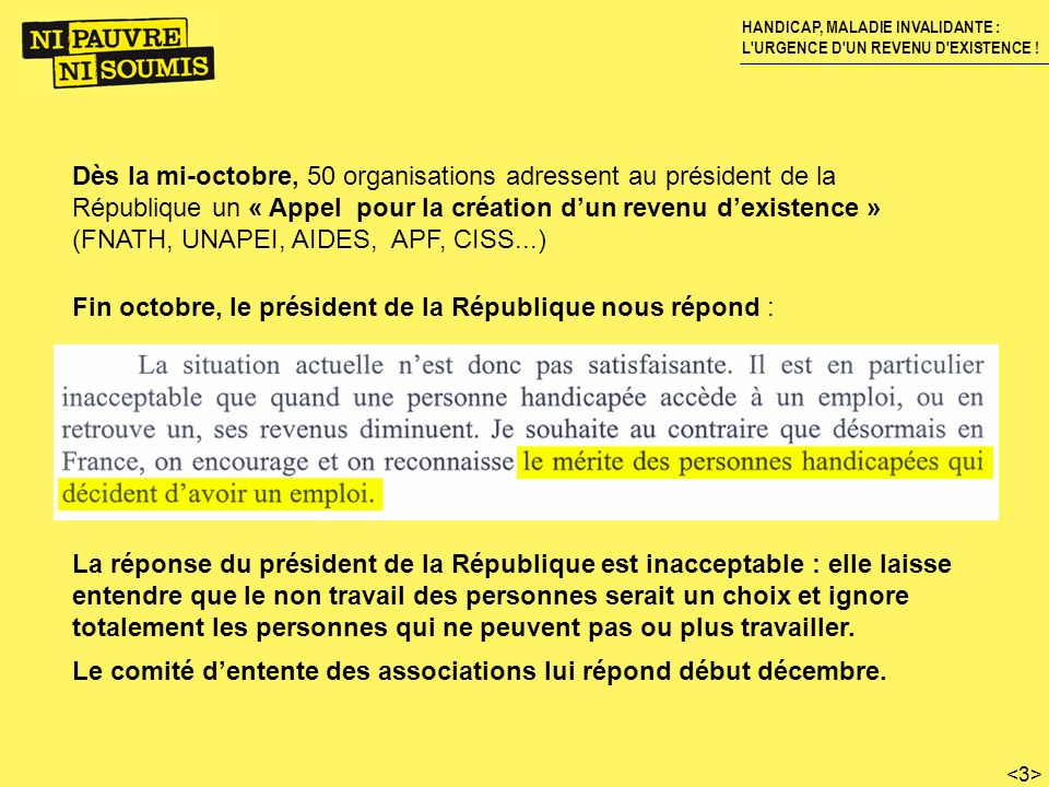 Dès la mi-octobre, 50 organisations adressent au président de la République un « Appel pour la création d'un revenu d'existence » (FNATH, UNAPEI, AIDES, APF, CISS...)