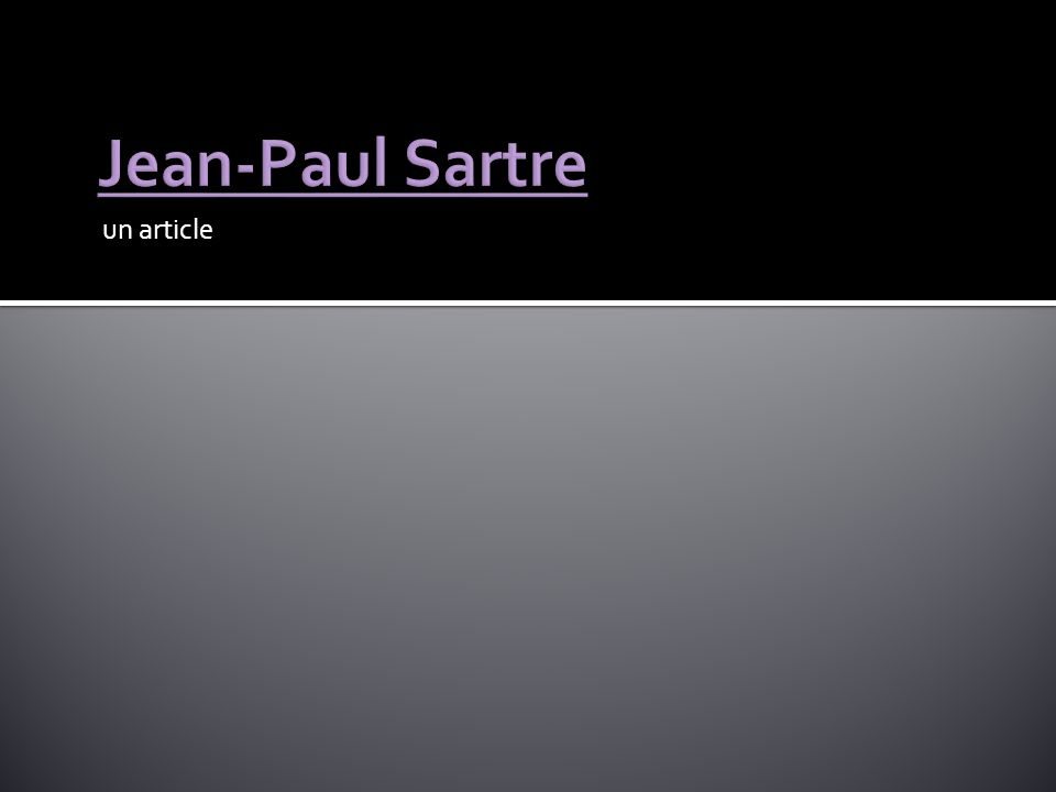 Jean-Paul Sartre un article