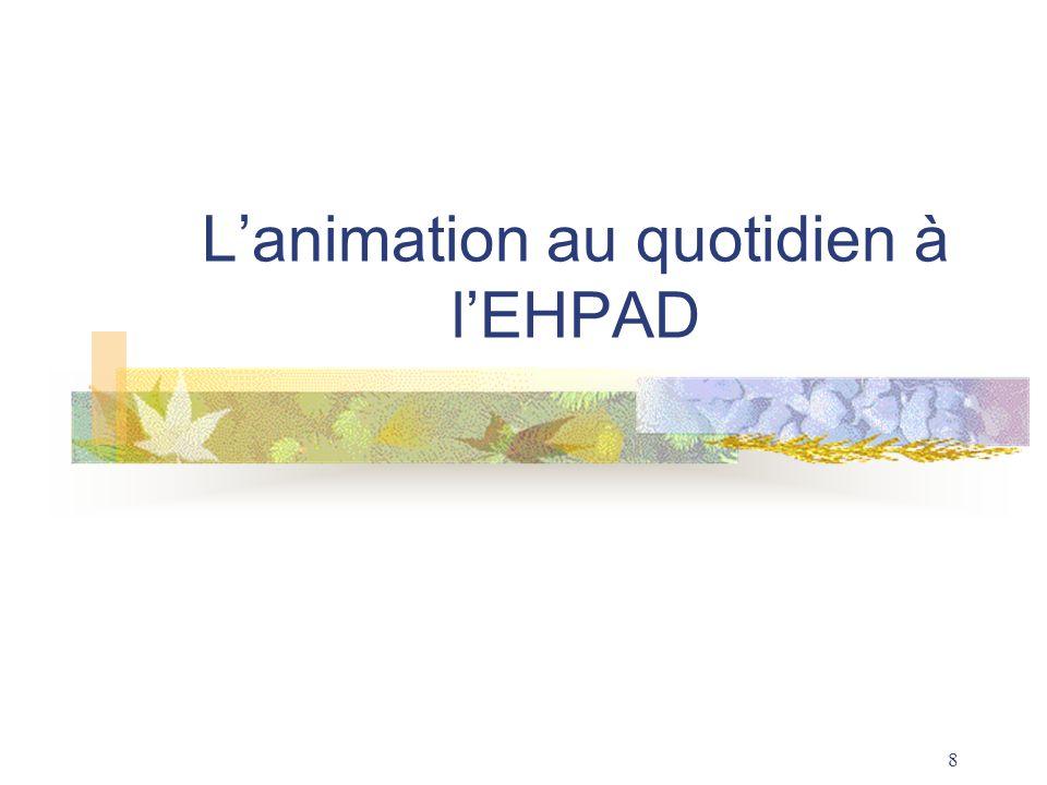L'animation au quotidien à l'EHPAD