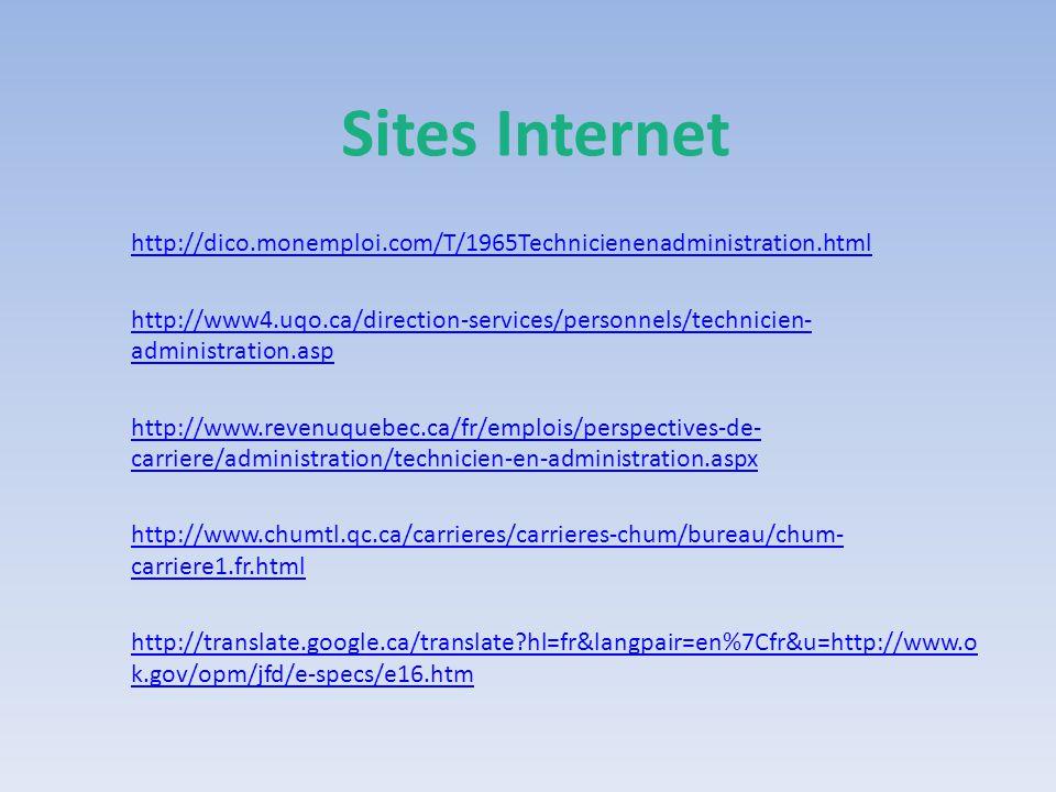 Sites Internet http://dico.monemploi.com/T/1965Technicienenadministration.html.