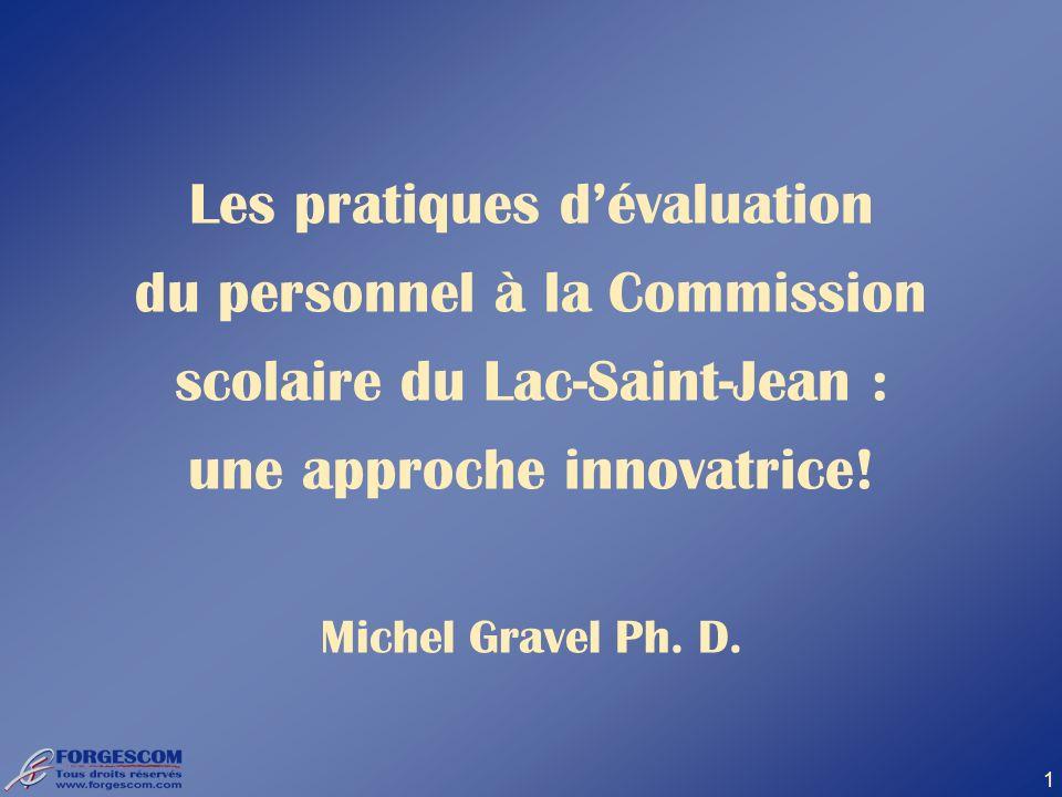 Les pratiques d'évaluation du personnel à la Commission scolaire du Lac-Saint-Jean : une approche innovatrice.