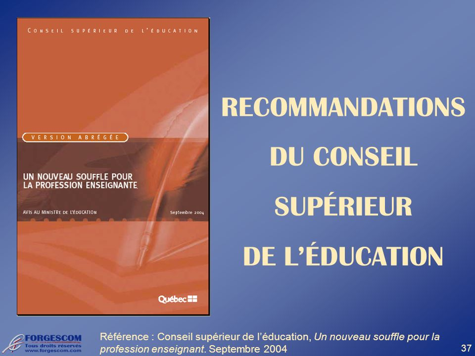 RECOMMANDATIONS DU CONSEIL SUPÉRIEUR DE L'ÉDUCATION