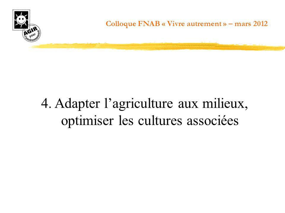 4. Adapter l'agriculture aux milieux, optimiser les cultures associées
