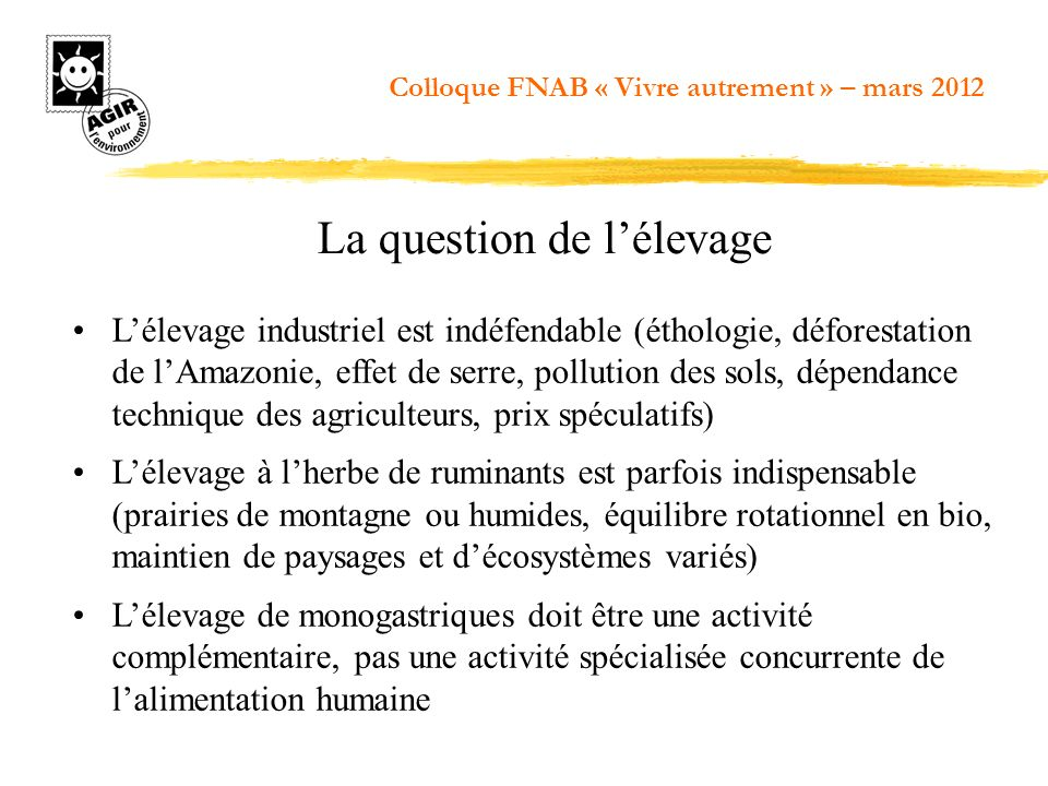 La question de l'élevage