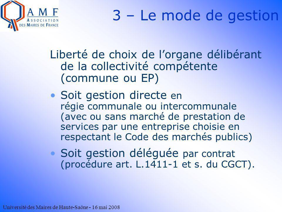 3 – Le mode de gestion Liberté de choix de l'organe délibérant de la collectivité compétente (commune ou EP)