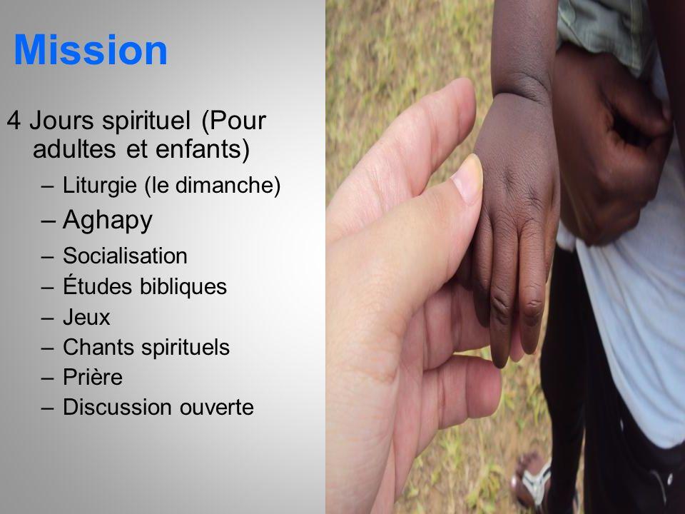 Mission 4 Jours spirituel (Pour adultes et enfants) Aghapy