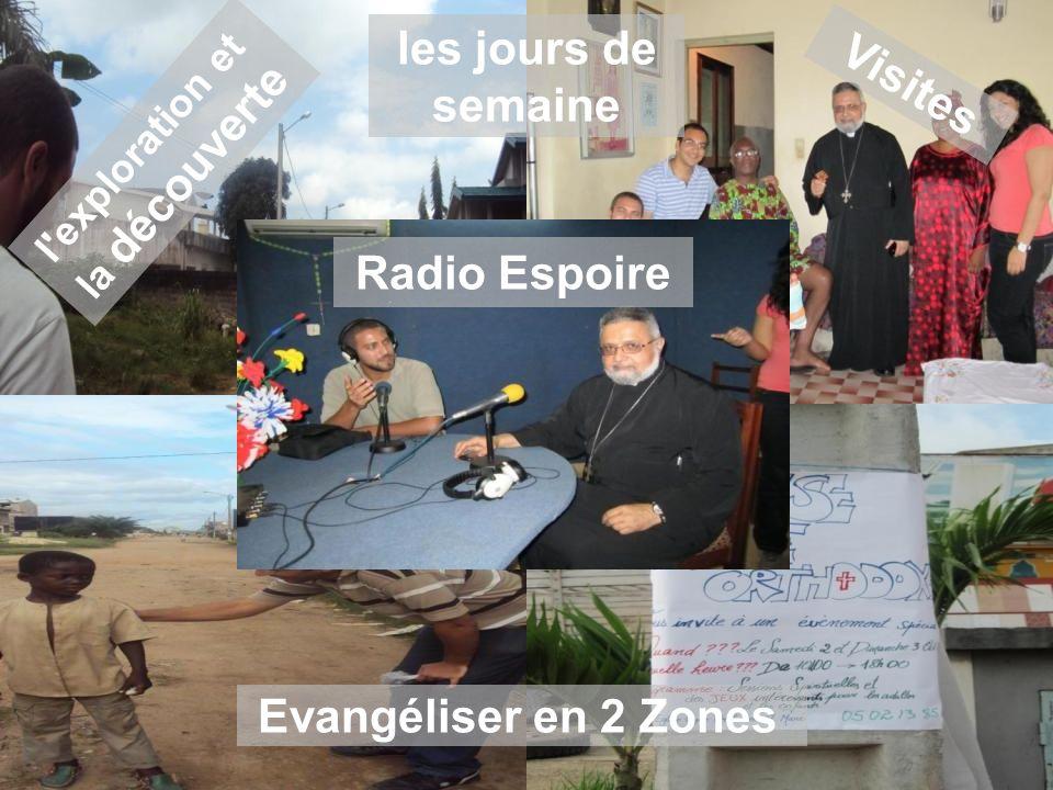 les jours de semaine Visites Radio Espoire