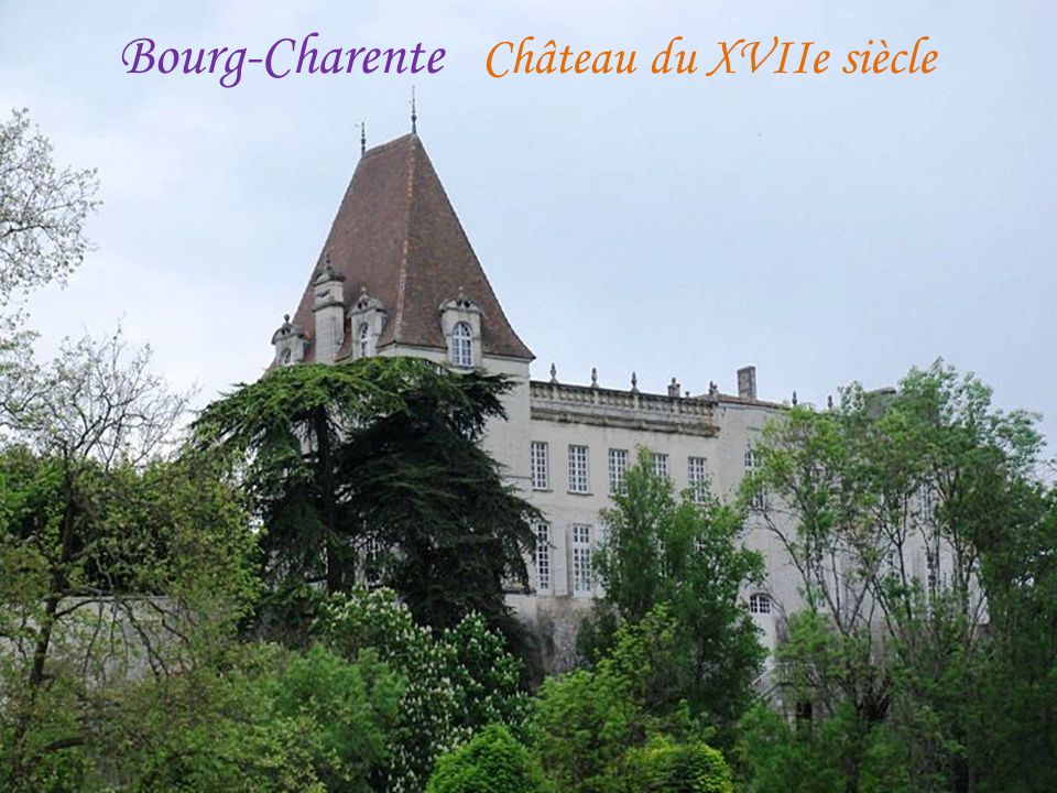 Bourg-Charente Château du XVIIe siècle
