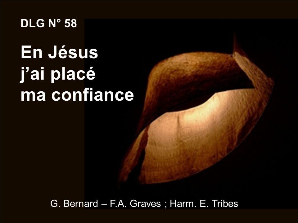 DLG N° 58 En Jésus j'ai placé ma confiance