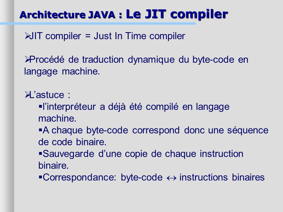JIT compiler = Just In Time compiler