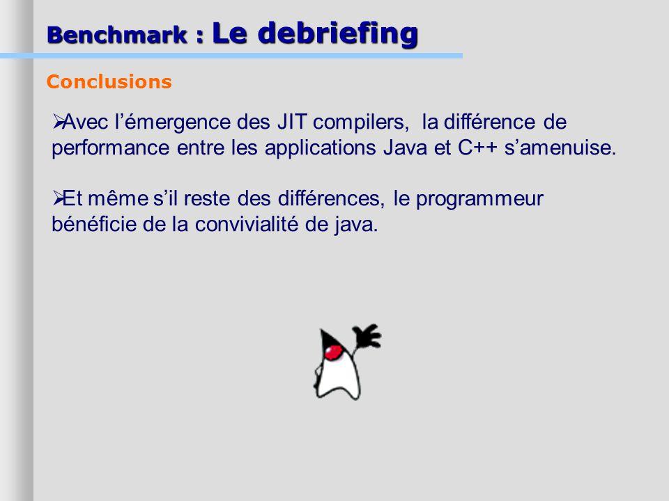 Benchmark : Le debriefing