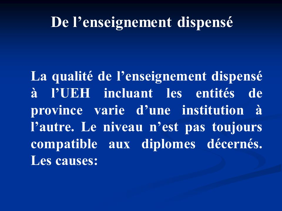 De l'enseignement dispensé