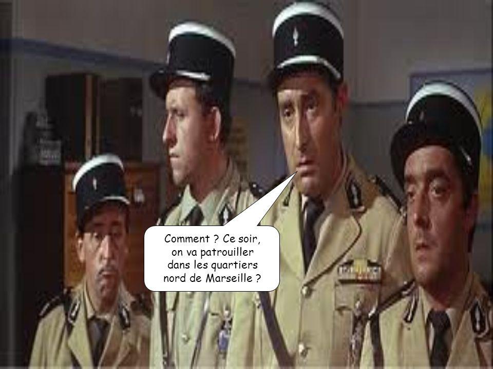 Comment Ce soir, on va patrouiller dans les quartiers nord de Marseille
