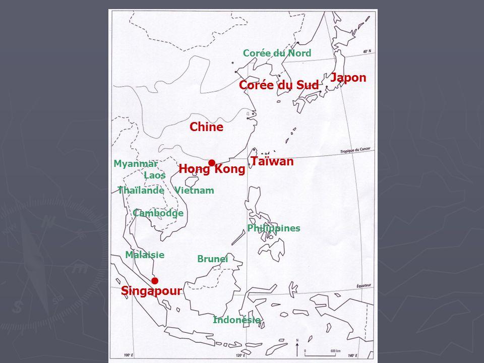 Japon Corée du Sud Chine Taïwan Hong Kong Singapour Corée du Nord