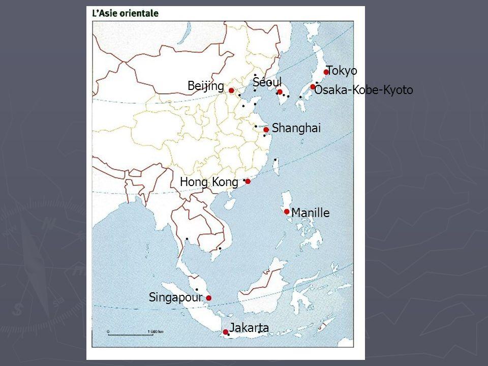 Tokyo Séoul Beijing Osaka-Kobe-Kyoto Shanghai Hong Kong Manille Singapour Jakarta