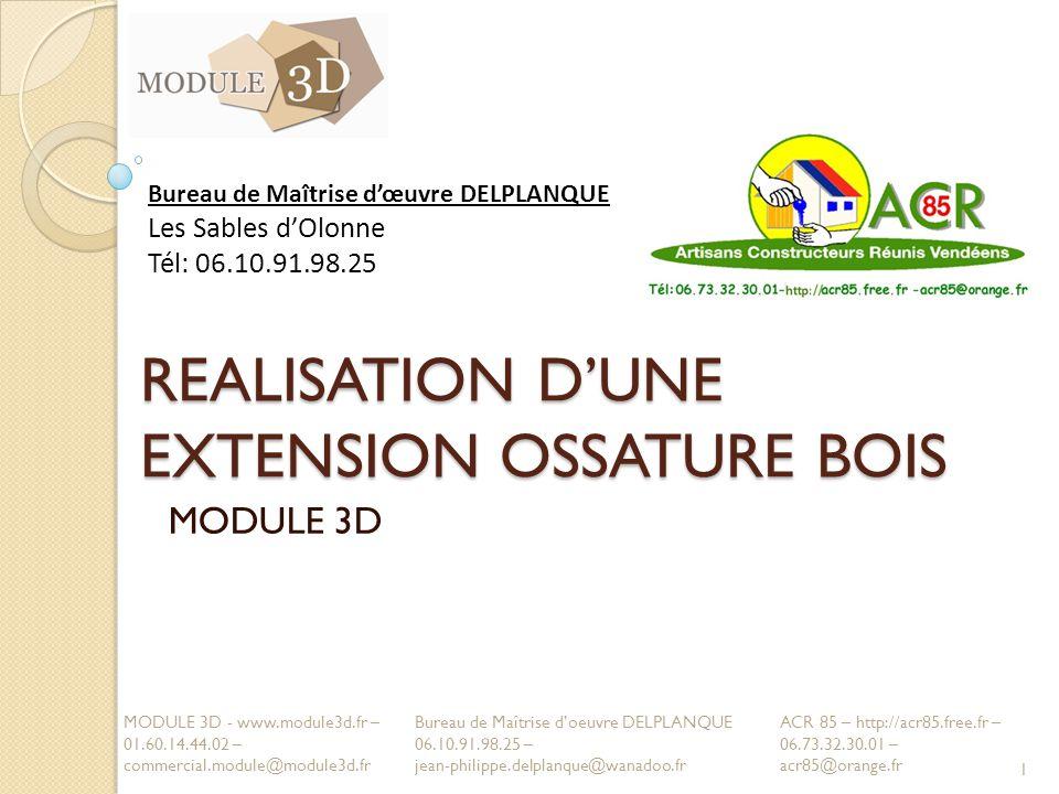 REALISATION D'UNE EXTENSION OSSATURE BOIS