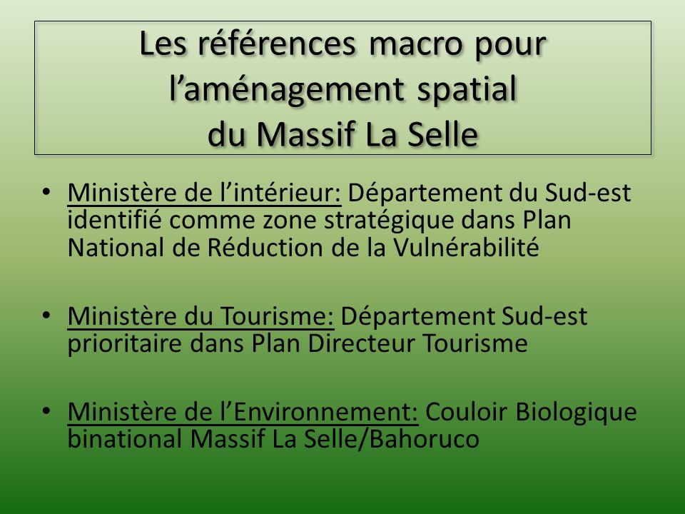 Les références macro pour l'aménagement spatial du Massif La Selle