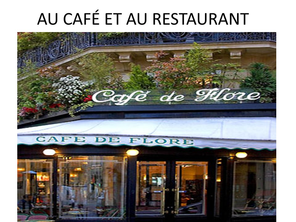 AU CAFÉ ET AU RESTAURANT