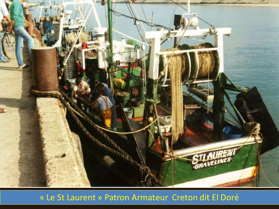 « Le St Laurent » Patron Armateur Creton dit El Doré