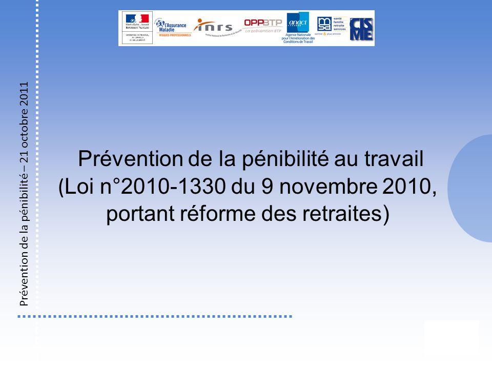 Prévention de la pénibilité au travail (Loi n°2010-1330 du 9 novembre 2010, portant réforme des retraites)
