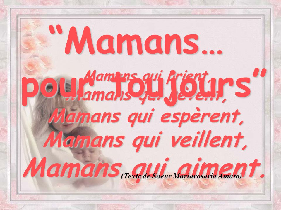 Mamans… pour toujours