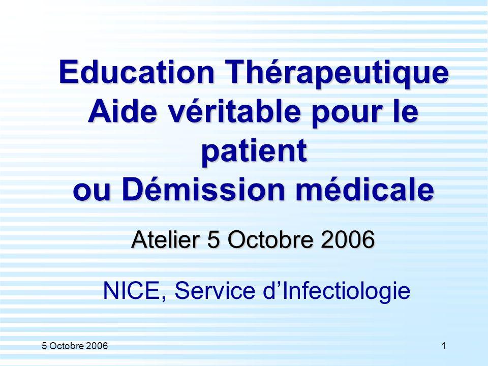 Education Thérapeutique Aide véritable pour le patient ou Démission médicale