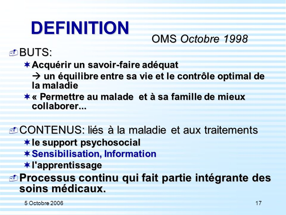 DEFINITION OMS Octobre 1998 BUTS: